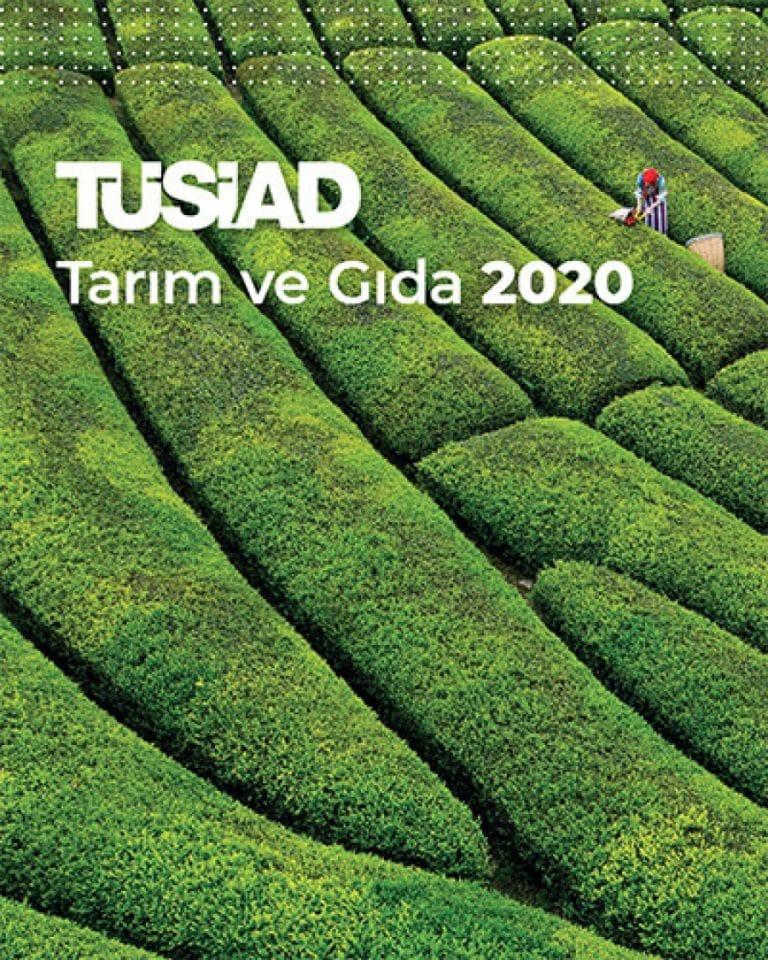 TÜSİAD'ın 20 yıllık tarım raporları